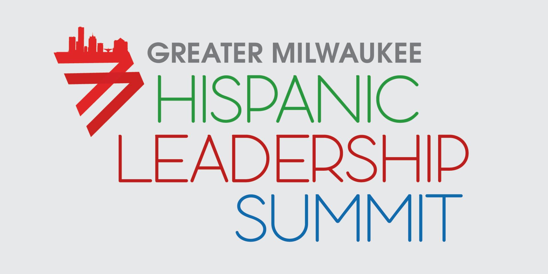 Greater Milwaukee Hispanic Leadership Summit